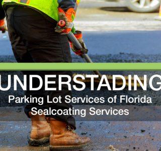 Understanding sealcoating services