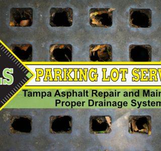 tampa-asphalt-repair-proper-drainage