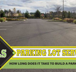 how-long-does-it-take-to-build-a-parking-lot