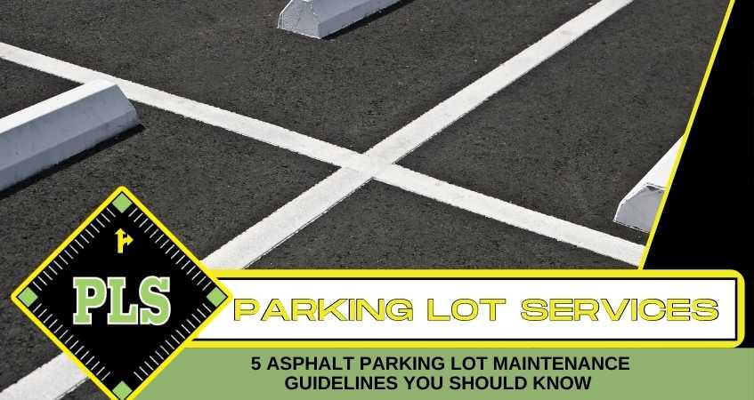asphalt-parking-lot-maintenance-guidelines