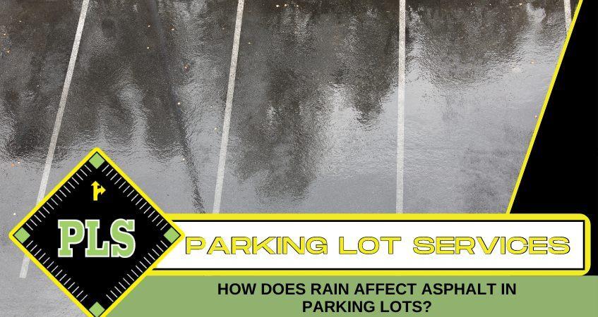 how-does-rain-affect-asphalt