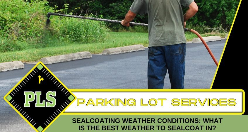 sealcoating-weather-conditions